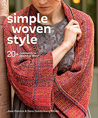 Simple Woven Style: 20+ Garments to Weave & Wear.pdf