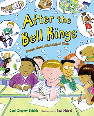 After the Bell Rings: Poems About After-School Time.pdf