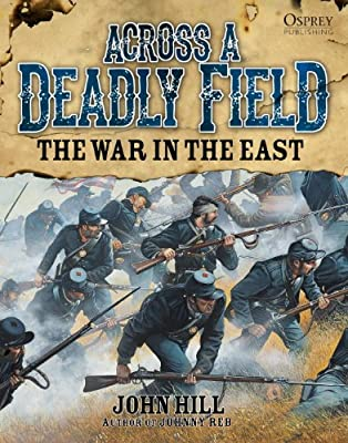 Across A Deadly Field - The War in the East.pdf