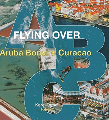 Flying Over ABC: Aruba, Bonaire, Curacao.pdf