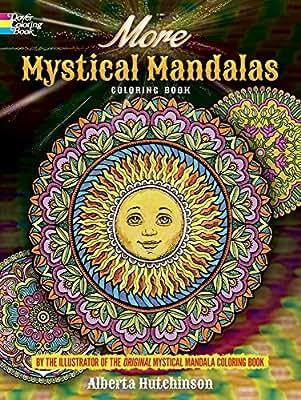 More Mystical Mandalas Coloring Book: by the Illustrator of the Original Mystical Mandalas Coloring Book.pdf