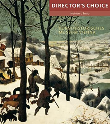 Kunsthistoriches Museum Vienna: Director's Choice.pdf