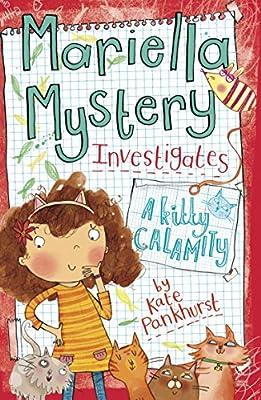 Mariella Mystery Investigates: A Kitty Calamity.pdf