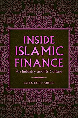 Inside Islamic Finance: An Industry and its Culture.pdf
