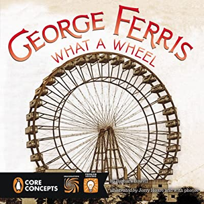 George Ferris, What a Wheel!.pdf