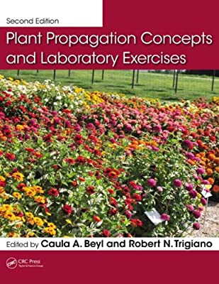 Plant Propagation Concepts and Laboratory Exercises, Second Edition.pdf