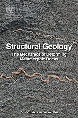 Structural Geology: The Mechanics of Deforming Metamorphic Rocks.pdf