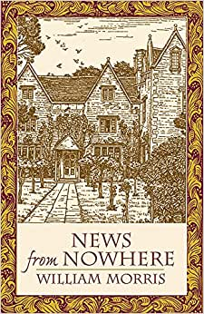 News from Nowhere\/William Morris