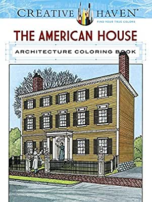 Creative Haven The American House Architecture Coloring Book.pdf