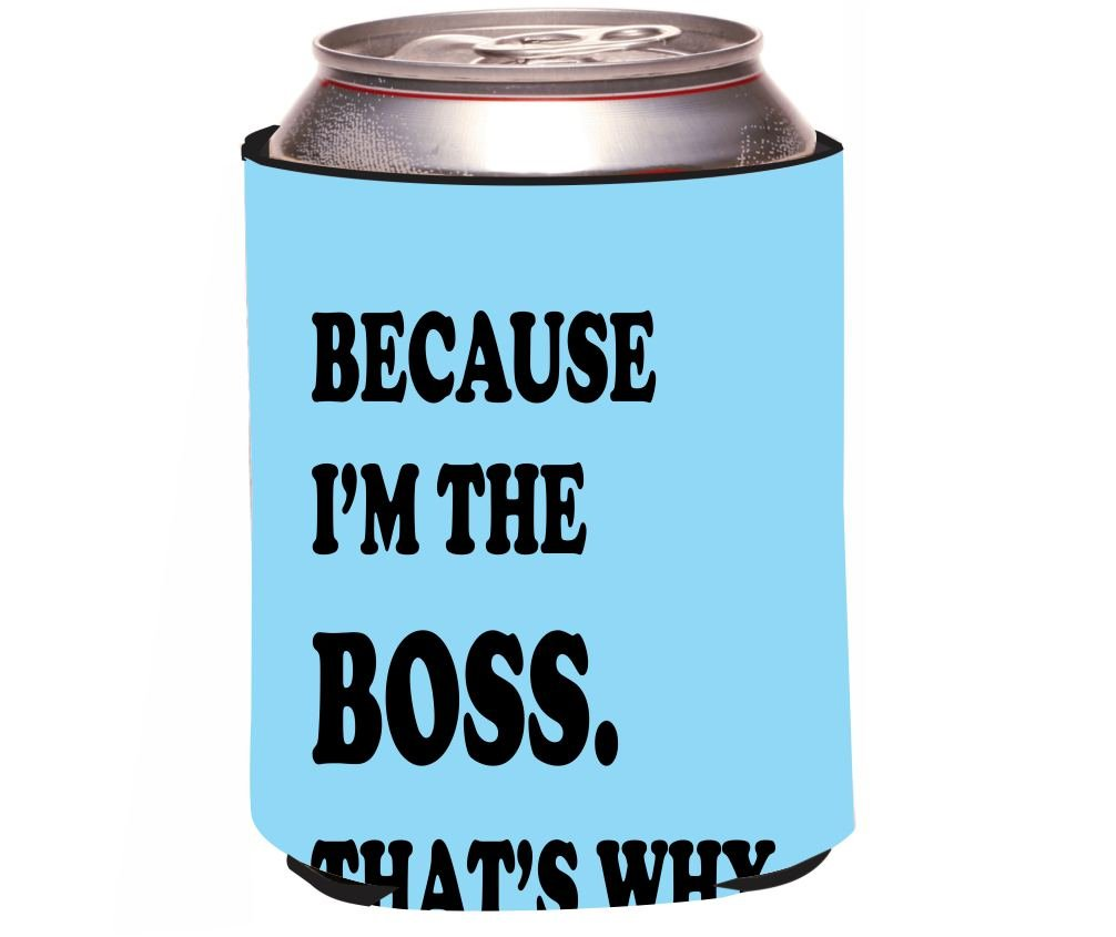 """i'm the boss that's why on sky blue design"""" beer can soda"""