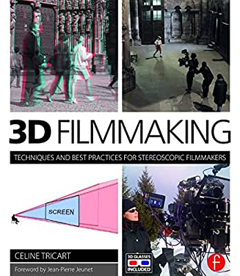 3D Filmmaking: Techniques and Best Practices for Stereoscopic Filmmakers.pdf