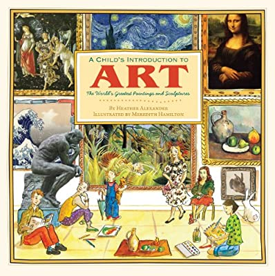 A Child's Introduction to Art: The World's Greatest Paintings and Sculptures.pdf