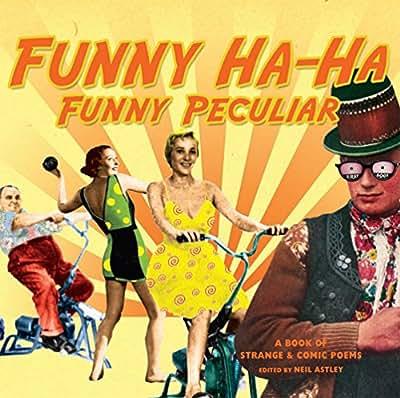 Funny Ha-Ha, Funny Peculiar: A book of strange & comic poems.pdf