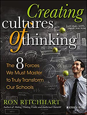 Creating Cultures of Thinking: The 8 Forces We Must Master to Truly Transform Our Schools.pdf