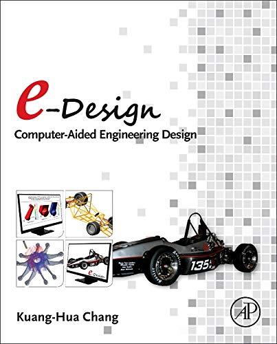 e-Design: Computer-Aided Engineering Design