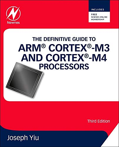 The Definitive Guide to ARM® Cortex®-M3 and Cortex®-M4 Processors, 3rd Edition