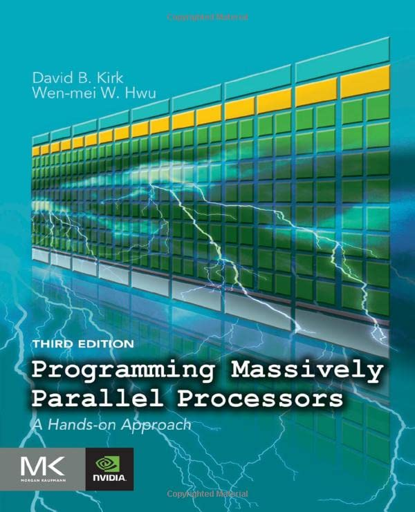 Programming Massively Parallel Processors: A Hands-on Approach, 3rd Edition
