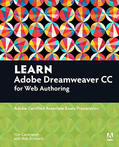 Learn Adobe Dreamweaver CC for Web Authoring Adobe Certified Associate Exam Preparation, 2nd Edition