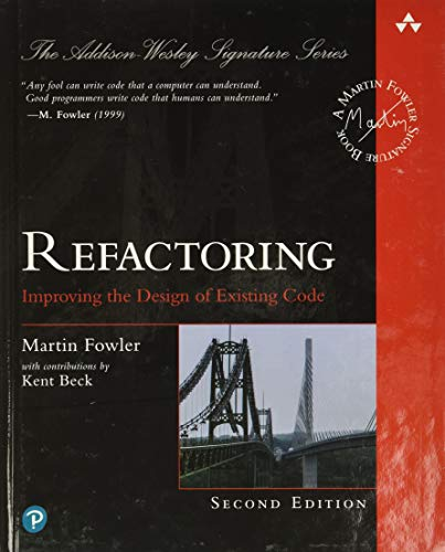 Refactoring Improving the Design of Existing Code, 2nd Edition