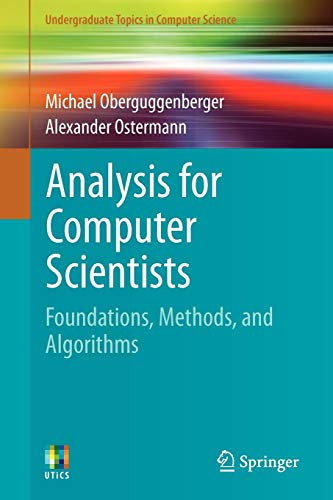 Analysis for Computer Scientists Foundations, Methods, and Algorithms, 2nd Edition