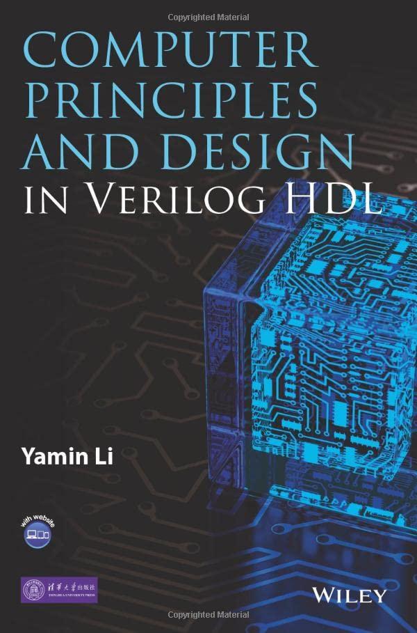 Computer Principles and Design in Verilog HDL