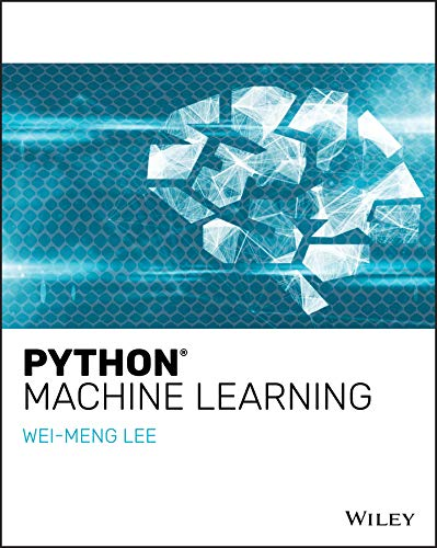 Python Machine Learning BY Wei-Meng Lee