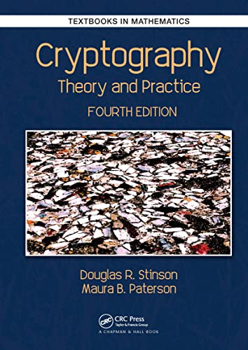Cryptography: Theory and Practice, 4th Edition