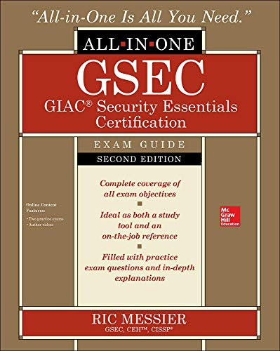 GSEC GIAC Security Essentials Certification All-in-One Exam Guide, 2nd Edition