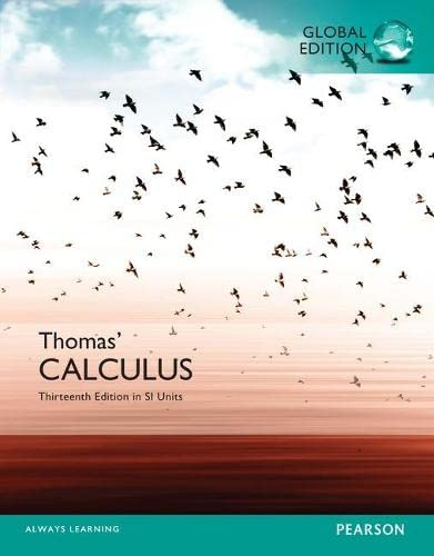 Thomas' Calculus in Si Units, 13th Global Edition