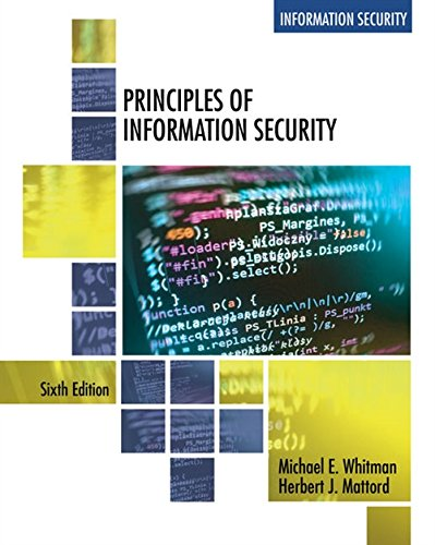 Principles of Information Security, 6th Edition