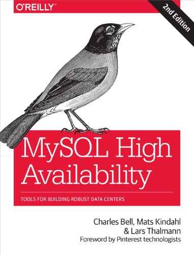 MySQL High Availability: Tools for Building Robust Data Centers, 2nd Edition
