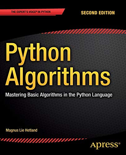 Python Algorithms: Mastering Basic Algorithms in the Python Language, 2nd Edition