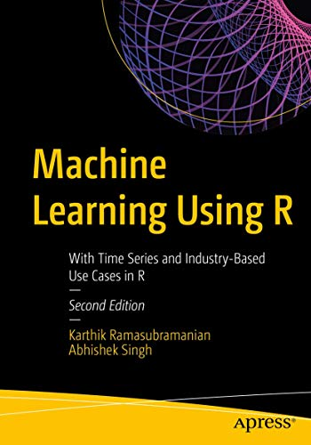 Machine Learning Using R 2nd Edition