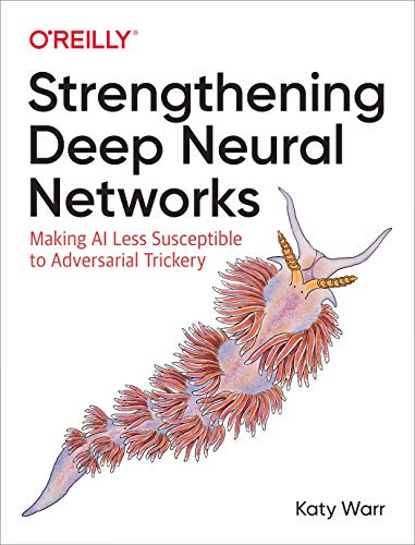 Strengthening Deep Neural Networks: Making AI Less Susceptible to Adversarial Trickery