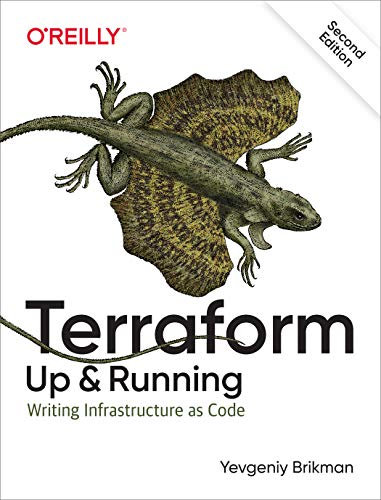 Terraform: Up & Running: Writing Infrastructure as Code, 2nd Edition