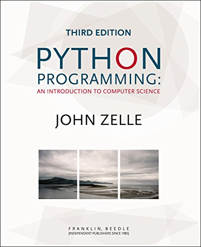Python Programming: An Introduction to Computer Science 3rd Edition