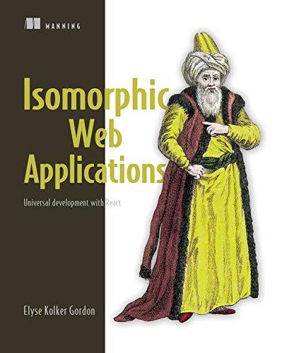 Isomorphic Web Applications Universal Development with React