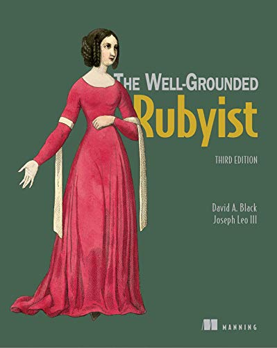 The Well Grounded Rubyist, 3rd Edition