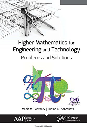Higher Mathematics for Engineering and Technology: Problems and Solutions