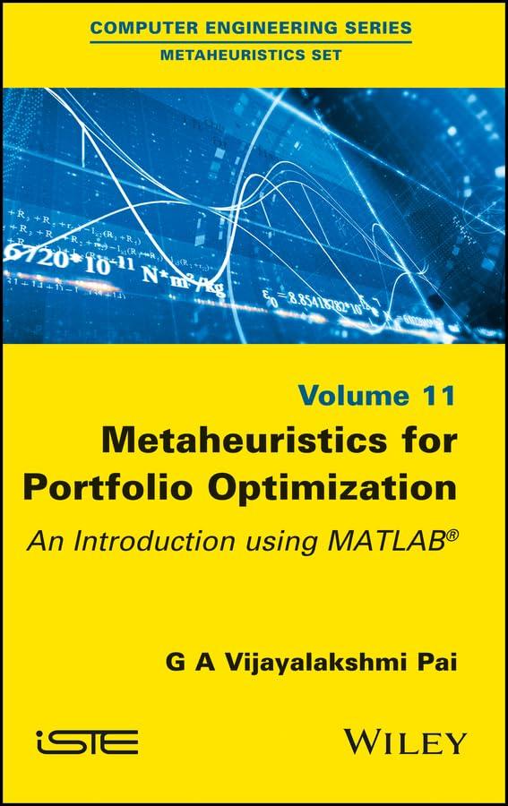 Metaheuristics for Portfolio Optimization An Introduction using MATLAB