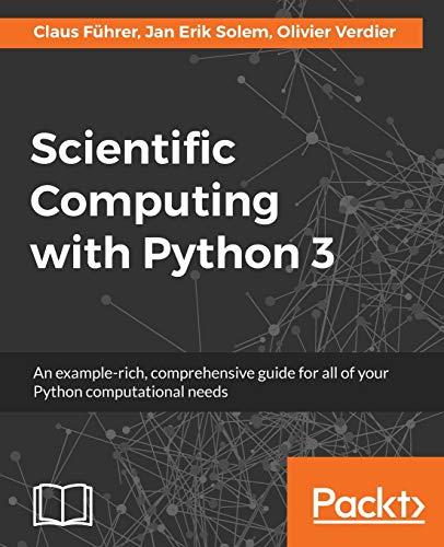 Scientific Computing with Python 3 - Second Edition