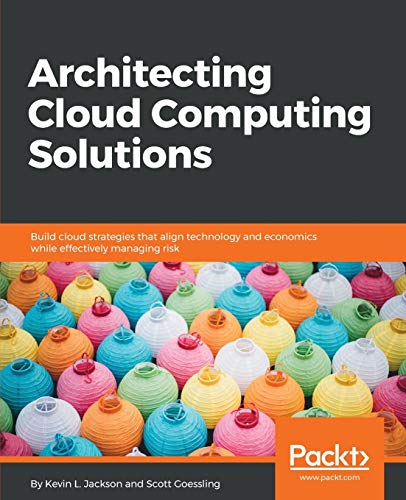 Architecting Cloud Computing Solutions