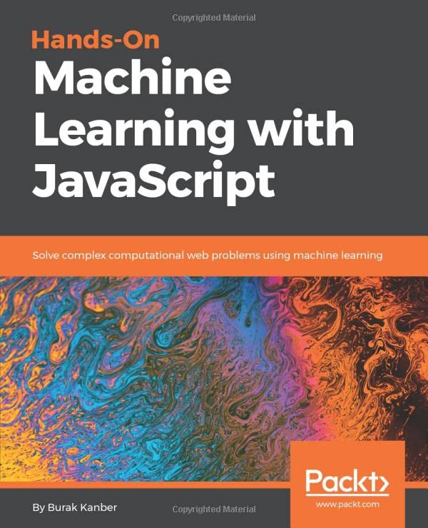 Hands-on Machine Learning with JavaScript