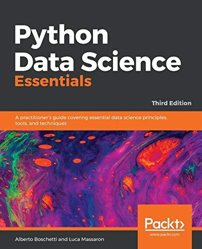 Python Data Science Essentials 3rd Edition