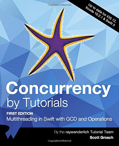 Concurrency by Tutorials: Multithreading in Swift with GCD and Operations