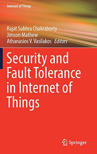 Security and Fault Tolerance in Internet of Things