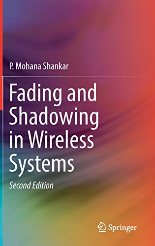 Fading and Shadowing in Wireless Systems, 2nd Edition