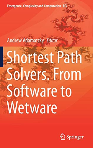 Shortest Path Solvers. From Software to Wetware