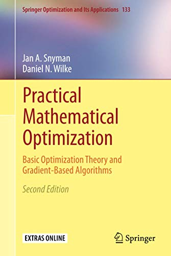 Practical Mathematical Optimization: Basic Optimization Theory and Gradient-Based Algorithms, 2nd Edition