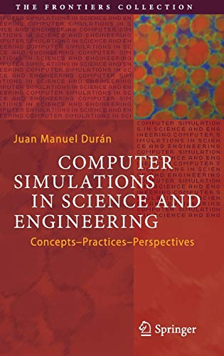 Computer Simulations in Science and Engineering: Concepts – Practices – Perspectives